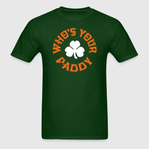 Whos Your Paddy v2 T-Shirts - Men's T-Shirt