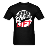 T-Shirts ~ Men's T-Shirt ~ Go Lift - White Design/Tee