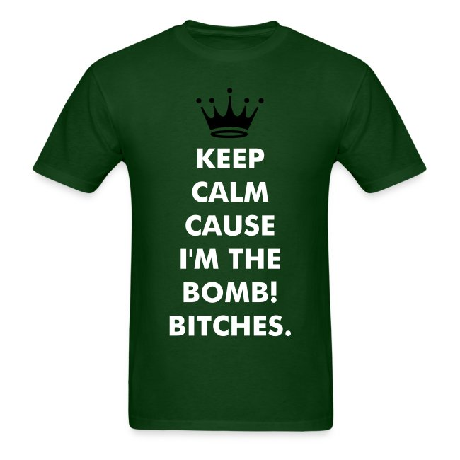 Adams Atomic Tees And Sweaters Keep Calm Cause Im The Bomb