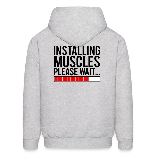 Installing muscles please wait | Mens hoodie (back print)