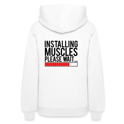 Installing muscles please wait | Womens hoodie (back print) - Women's Hoodie