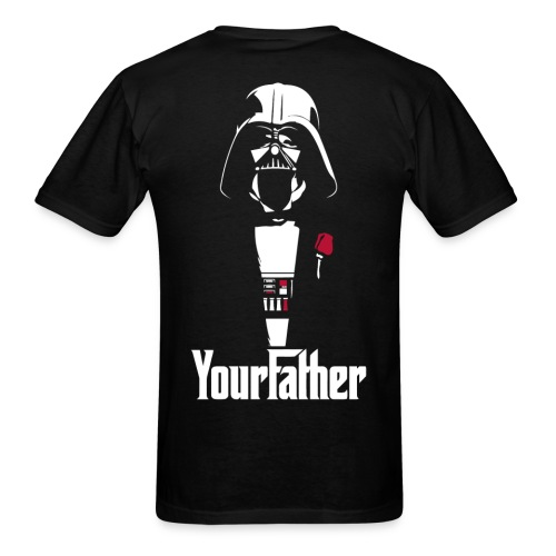 Your Father - Men's T-Shirt