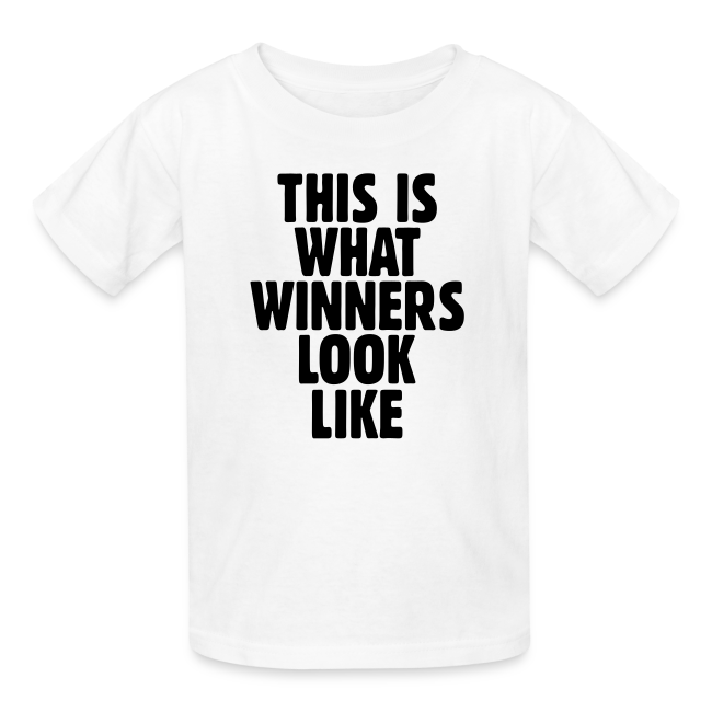 a099f83a1 Winner T-Shirts for Winners | This is what winners look like t-shirt ...