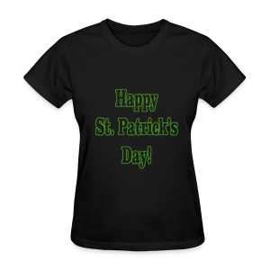 Happy St. Patricks Day - Women's T-Shirt