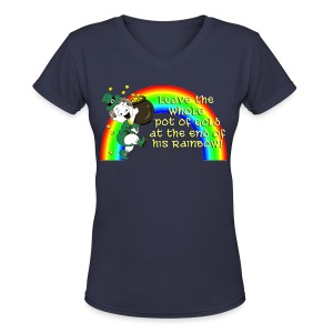 Leave the Whole Pot of Gold! [2 Sides / Text Change Available] - Women's V-Neck T-Shirt