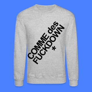 Comme Des Fuckdown Long Sleeve Shirts - Crewneck Sweatshirt