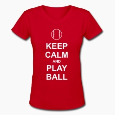 Keep Calm and Play Ball Women's T-Shirts