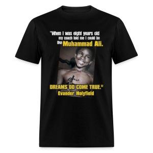 Dreams do come true - Men's T-Shirt
