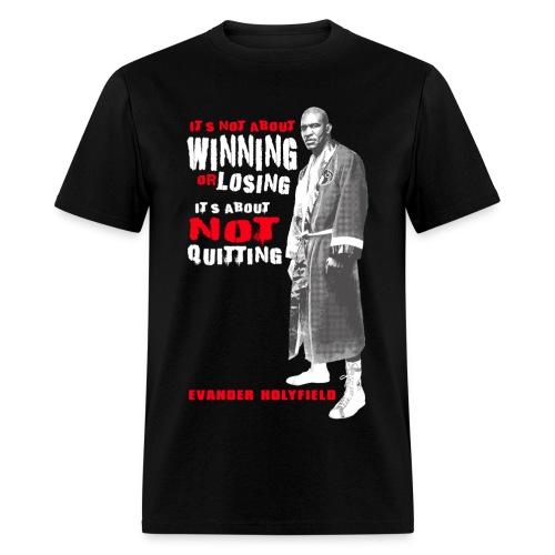 NO QUIT - Men's T-Shirt
