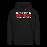 Hoodies ~ Men's Hoodie ~ Quitters Can't Be Winners