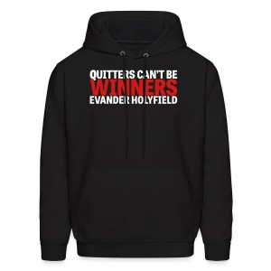 Quitters Can't Be Winners - Men's Hoodie