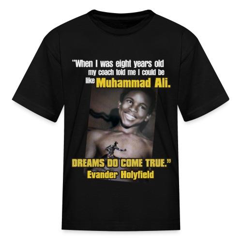 Dreams do come true - Kids' T-Shirt