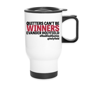 Quitters Can't Be Winners - Travel Mug