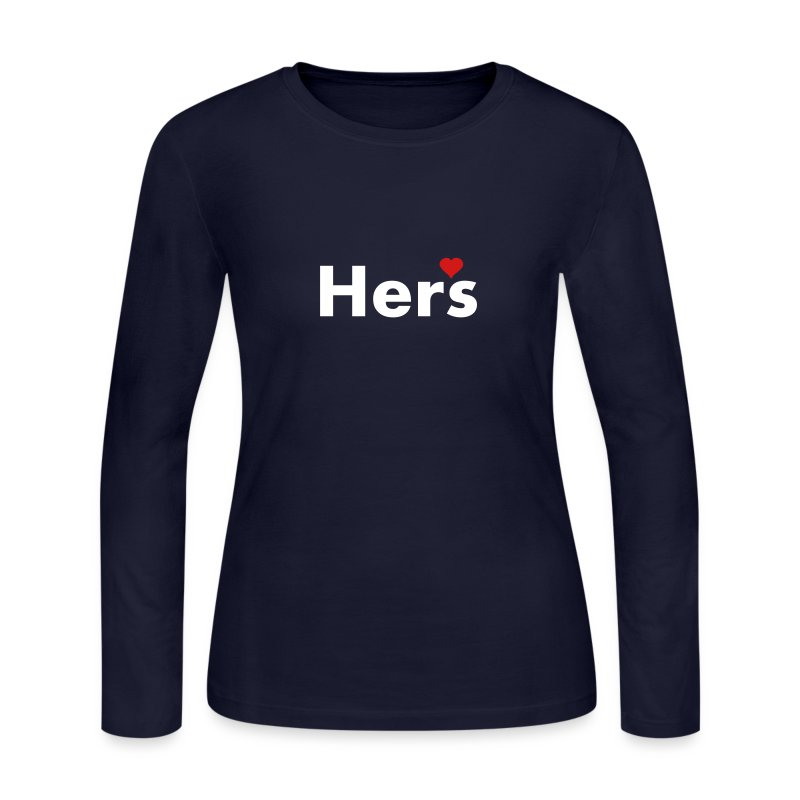 Hers - part of his and hers set Long Sleeve Shirts - Women's Long Sleeve Jersey T-Shirt