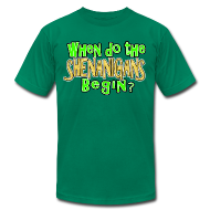 T-Shirts ~ Men's T-Shirt by American Apparel ~ When do the Shenanigans Begin T-Shirt