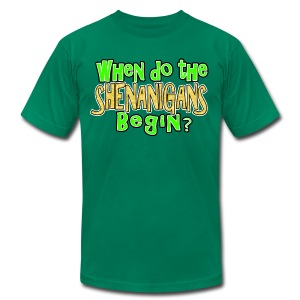 When do the Shenanigans Begin T-Shirt - Men's T-Shirt by American Apparel