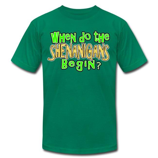 When do the Shenanigans Begin T-Shirt