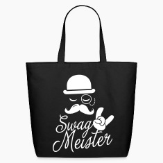 Like a swag style i love swag meister boss meme Bags