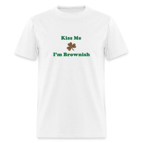 Kiss Me, I'm Brownish - Men's T-Shirt