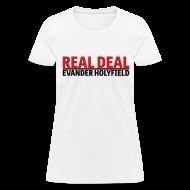 T-Shirts ~ Women's T-Shirt ~ Real Deal