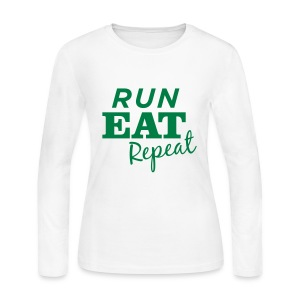 Run Eat Repeat Long Sleeve T - Women's Long Sleeve Jersey T-Shirt