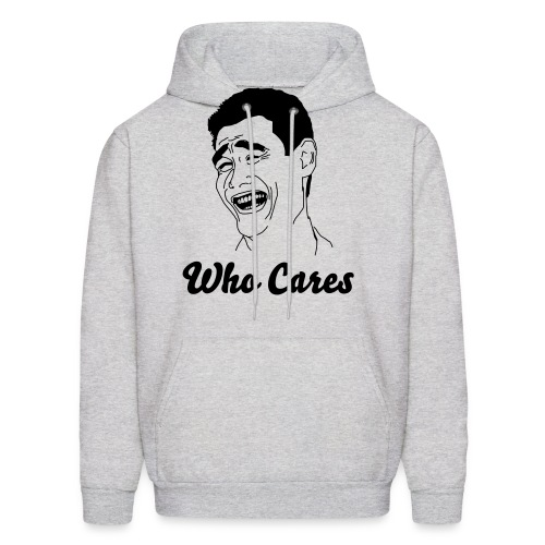 Who Cares Male - Men's Hoodie