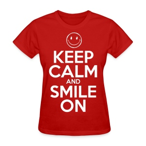 Smile On - Women's T-Shirt