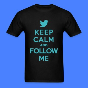Keep Calm and Follow Me Twitter T-Shirts - Men's T-Shirt