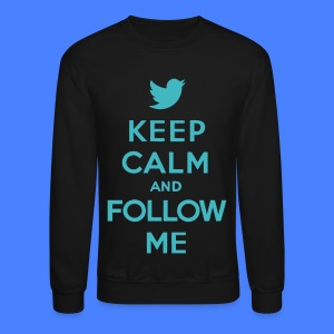Keep Calm and Follow Me Twitter Long Sleeve Shirts - Crewneck Sweatshirt