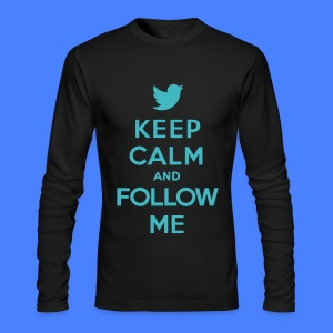 Keep Calm and Follow Me Twitter Long Sleeve Shirts - Men's Long Sleeve T-Shirt by Next Level
