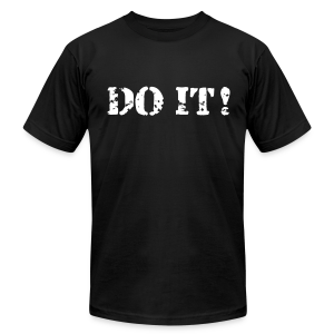 Do it - Men's T-Shirt by American Apparel