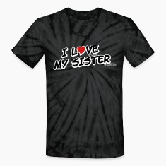 I LOVE it when MY SISTER is wrong T-Shirts