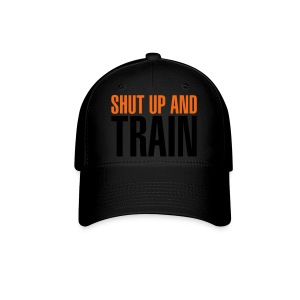 Shut Up And Train - Baseball Cap