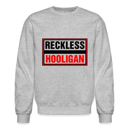 Reckless Hooligan - Crewneck Sweatshirt