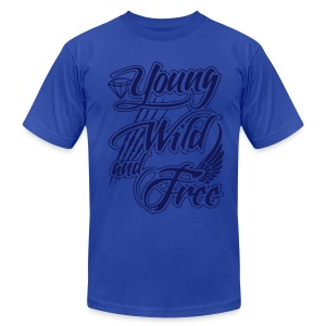 Young Wild And Free - Men's T-Shirt by American Apparel
