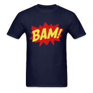 T-Shirts ~ Men's T-Shirt ~ BAM! - MENS TSHIRT