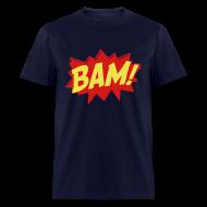 T-Shirts ~ Men's T-Shirt ~ BAM! - MENS TSHIRT