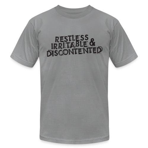 Restless, Irritable & Discontented - Men's Fine Jersey T-Shirt