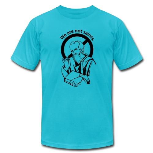 We are not saints. - Men's Fine Jersey T-Shirt