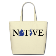 Bags & backpacks ~ Eco-Friendly Cotton Tote ~ Native Michigander