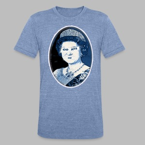 Go Queen Go!  - Unisex Tri-Blend T-Shirt by American Apparel