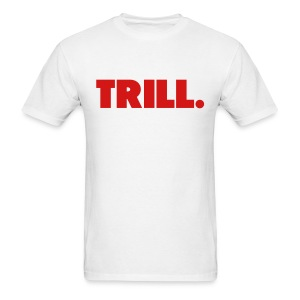 Trill (Red)  - Men's T-Shirt