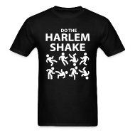 T-Shirts ~ Men's T-Shirt ~ Do The Harlem Shake