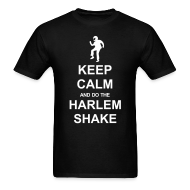 T-Shirts ~ Men's T-Shirt ~ Keep Calm - Harlem Shake