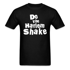 Do The Harlem Shake (Black) - Men's T-Shirt