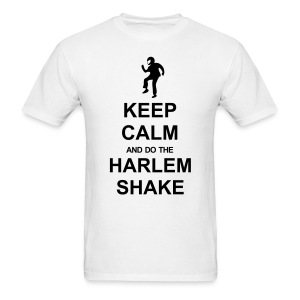 Keep Calm - Harlem Shake (White) - Men's T-Shirt