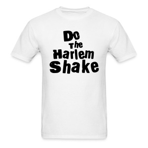 Do The Harlem Shake (White) - Men's T-Shirt