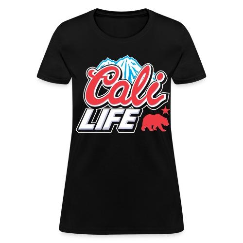 Cali Life - Women's T-Shirt