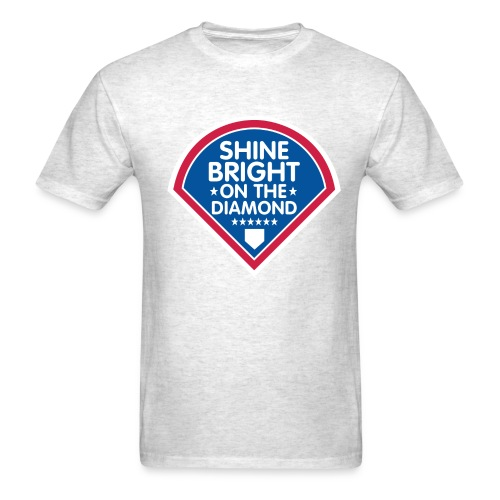 Shine Bright On The Diamond Shirt - Men's T-Shirt