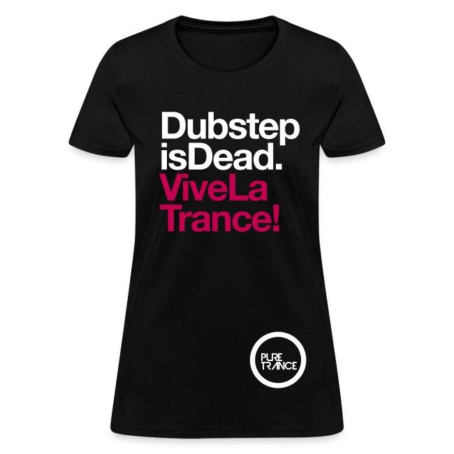 Dubstep Is Dead...  Vive La Trance! [Female]